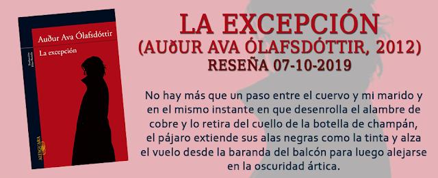 https://inquilinasnetherfield.blogspot.com/2019/10/resena-by-mb-la-excepcion-audur-ava-olafsdottir.html
