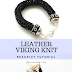 How to Make Leather Viking Knit Bracelets Part 1