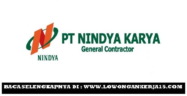 Penerimaan Calon Karyawan PT NINDYA KARYA (Persero) Juni 2019