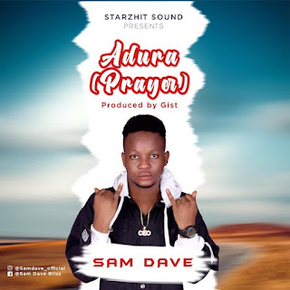 [Music] Sam Dave – Adura (Prayer)