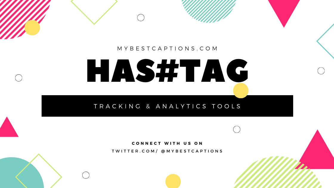 Hashtag Tracking & Monitoring Tools