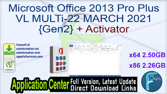 Microsoft Office 2013 Pro Plus VL MULTi-22 MARCH 2021 {Gen2} + Activator