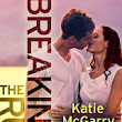 ¡Portada Revelada! Breaking the Rules (Pushing the Limits #1.5) - Katie McGarry