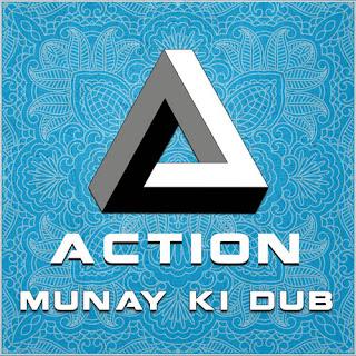 Munay Ki Dub - Action / (c) (p) Dubophonic 2021