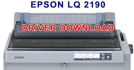 Download Driver Epson Lq 2190 Pakiqin Com