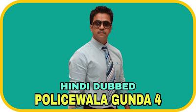 Policewala Gunda 4 Hindi Dubbed Movie