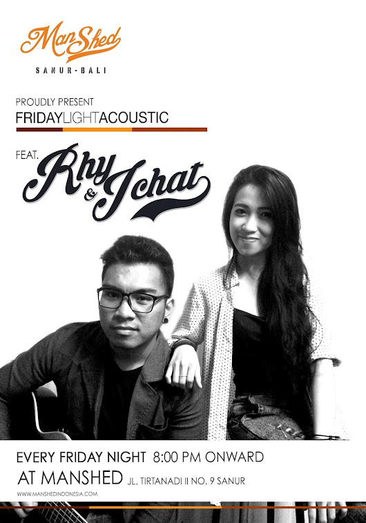 Manshed Indonesia: ManShed Friday Light Acoustic feat. Rhy & Ichat