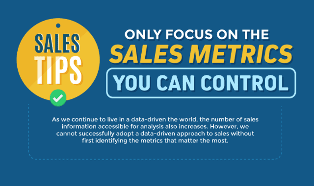 Sales Tips: Only Focus on The Sales Metrics You Can Control