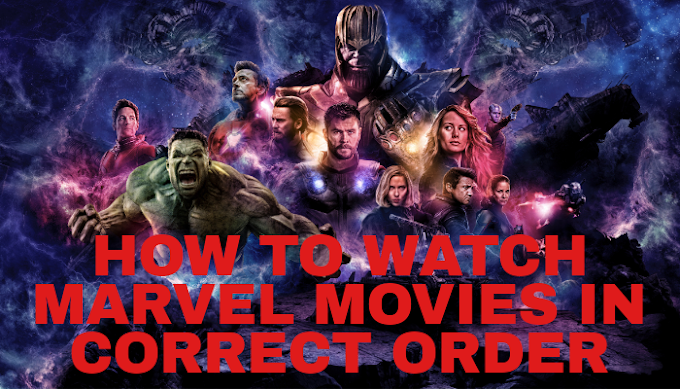 Watch MCU Movies In Correct Order