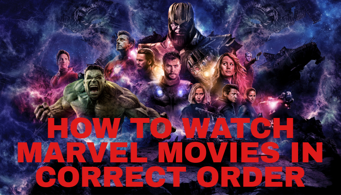 Watch The Movies Of MCU In Correct  Order / How To Watch Marvel Movies In Correct Order