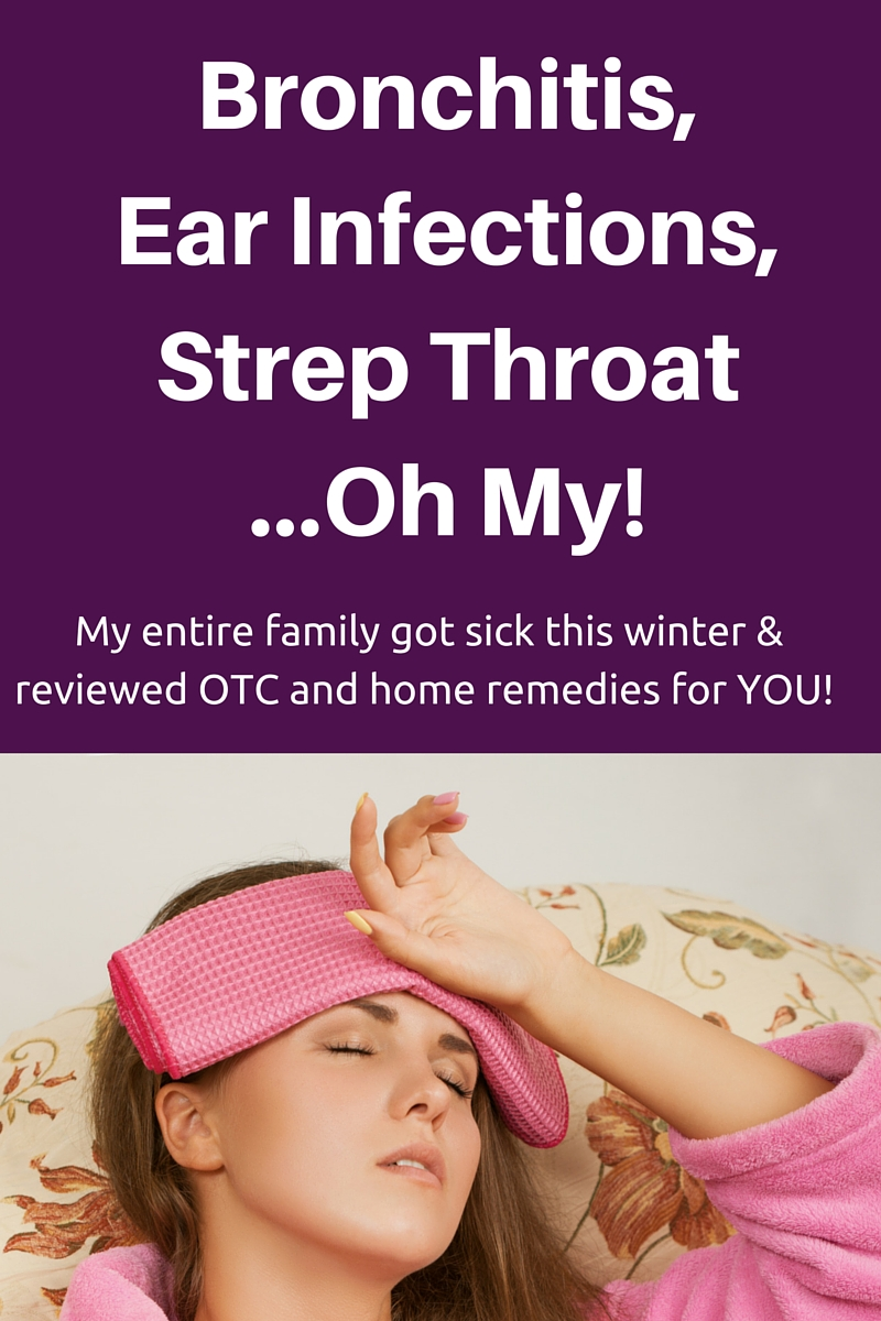 Bronchitis Ear Infections Strep Throat Oh My Otc And Home