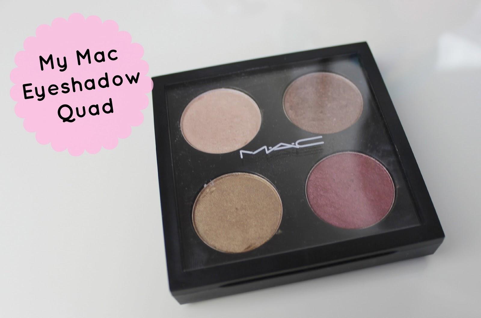 My Mac Eyeshadow Quad