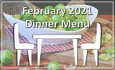 February 2021 Dinner Menu, most view post!