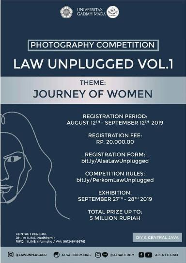 Lomba Fotografi Alsa Law Unplugged Vol. 1 UGM 2019 Untuk Umum