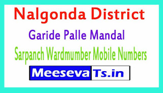 Garide Palle Mandal Sarpanch Wardmumber Mobile Numbers List Part I Nalgonda District in Telangana State
