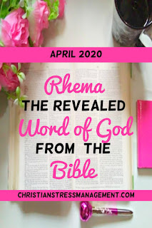 April 2020 Rhema the revealed Word of God from the Bible