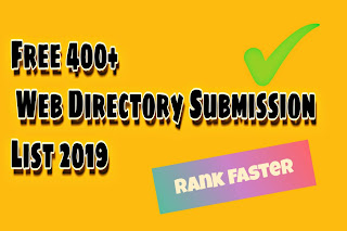 Free 400+ High Pr Web Directory Submission list 2019
