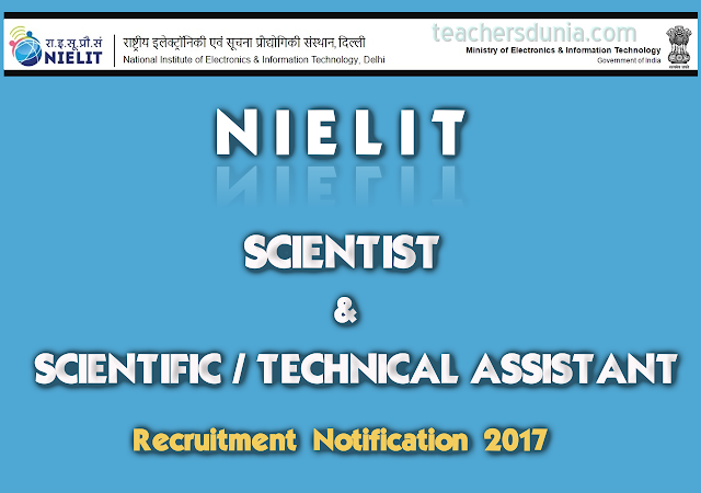 NIELIT-Scientist-Scientific-Technical-Assistant-Recruitment-Notification-2017