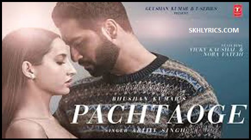 Pachtaoge Lyrics with English Meaning - Arijit Singh