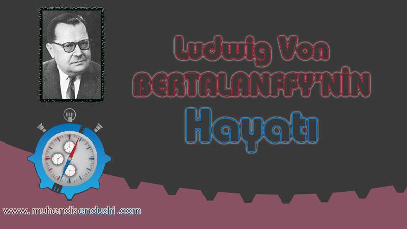 ludwig-von-bertalanffynin-hayati