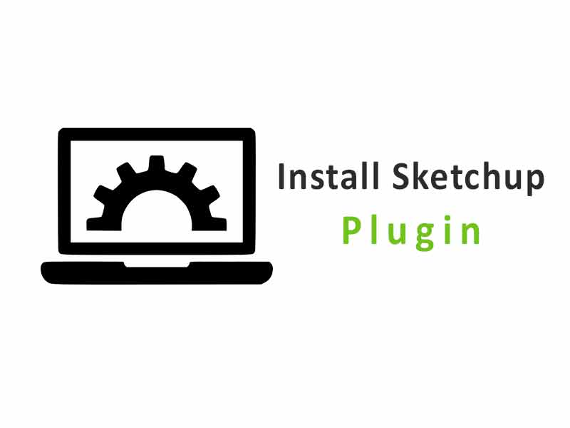 Cara Install Plugin Sketchup