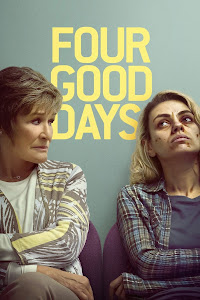 Four Good Days Türkçe Altyazılı İzle