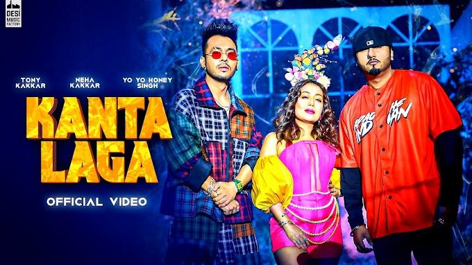 Kanta Laga Song Lyrics - Yo Yo Honey Singh, Tony Kakkar, Neha Kakkar