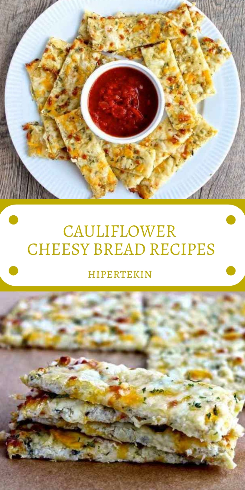 CAULIFLOWER CHEESY BREAD RECIPES