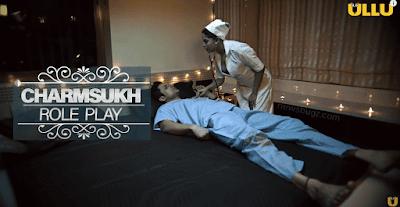 Charmasukh Role Play Ullu