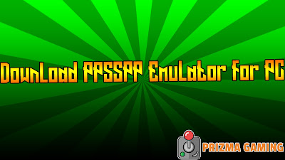 Download PPSSPP and Play PSP Games on PC!