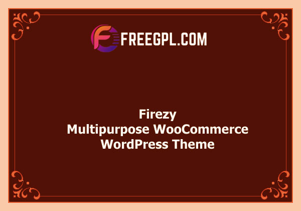 Firezy - Multipurpose WooCommerce Theme Nulled Download Free