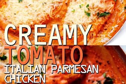CREAMY TOMATO ITALIAN PARMESAN CHICKEN