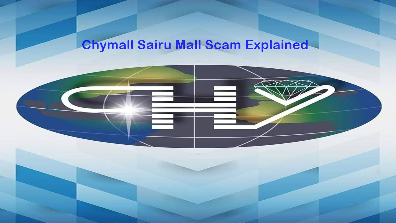 Chymall Sairu Mall Trading Scam - Don't Join (Review)