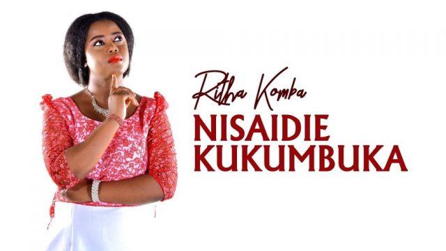 Ritha Komba - Nisaidie Kukumbuka
