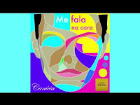 Canícia - Me Fala Na Cara | Download