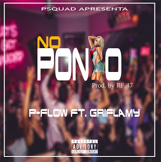 P-Flow - No Ponto (feat. Griflamy)