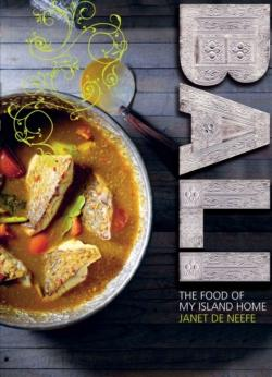 Bali: The Food of My Island Home by Janet de Neefe