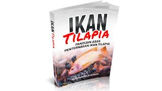 Panduan Asas Penternakan Ikan Tilapia