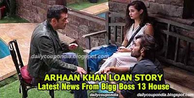 Arhaan Khan Loan Story Latest News From Bigg Boss 13, Arhaan Khan Loan