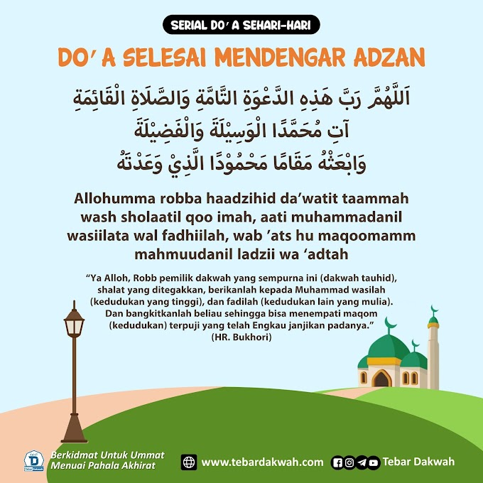 DO'A SELESAI MENDENGAR ADZAN | Serial Do'a Sehari-hari