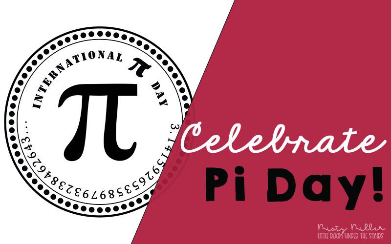 Pi Day in Math Class, International Pi Day with Pi Symbol, Celebrate Pi Day