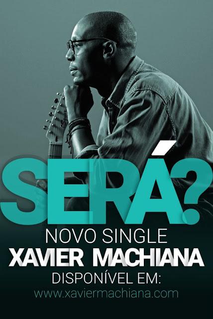 Xavier Machiana – Será ?