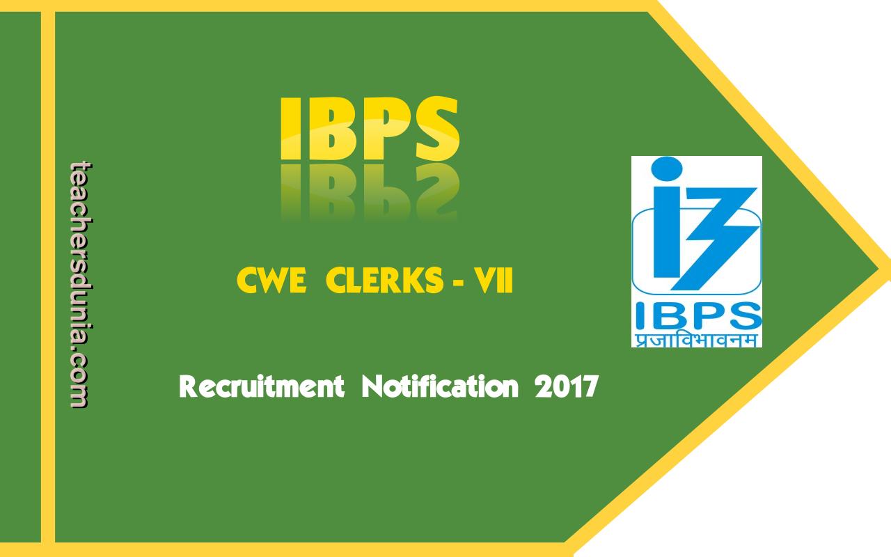 IBPS-CRP-CWE-Clerks-VII-Notification-2017
