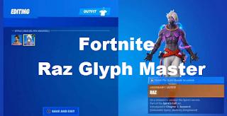 Fortnite Raz Glyph Master : How to Unlock Raz Glyph Master