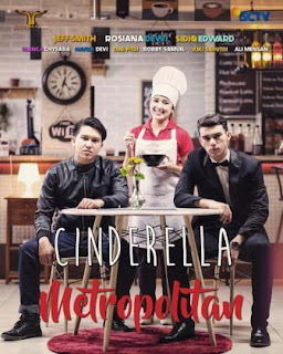 Nama asli Foto dan Biodata Pemain Cinderella Metropolitan SCTV lengkap