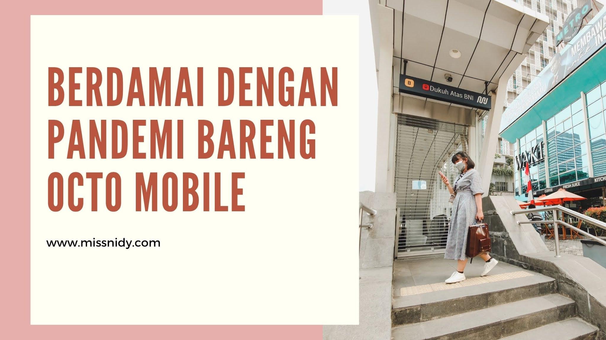 pengalaman menggunakan octo mobile digital banking