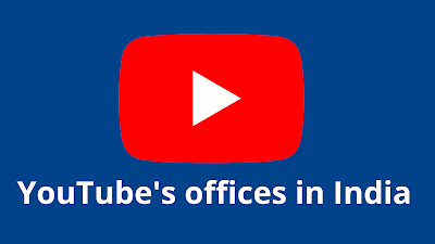 YouTube offices in India
