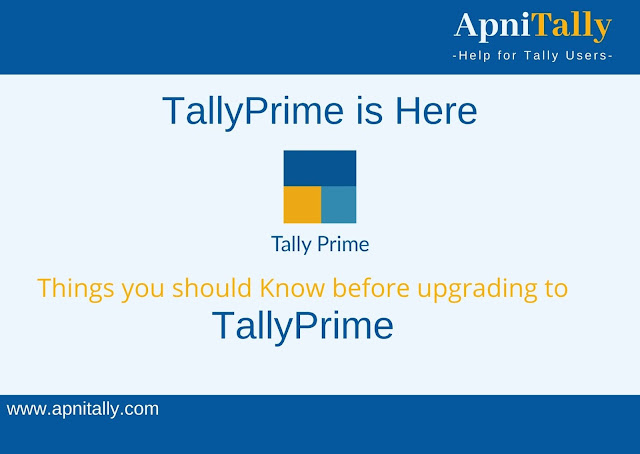 TallyPrime Tally Prime Launched, Things you should know before updating to Tally Prime