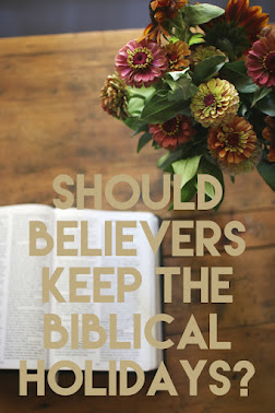 Why Believers Should Celebrate the Biblical Holidays