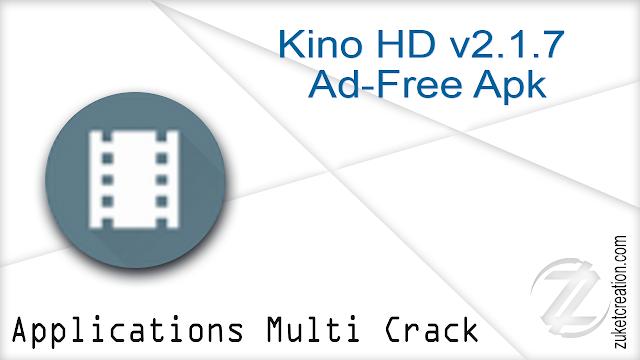Kino HD v2.1.7 Ad-Free Apk